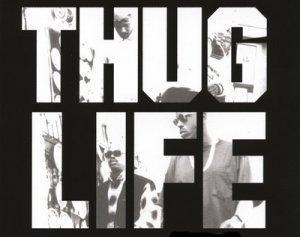 Thug Life - что значит?