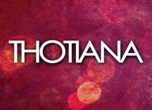 Thotiana - перевод.