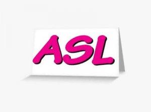ASL - что значит?