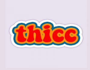 Thicc - что значит?
