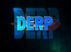 Derp перевод?