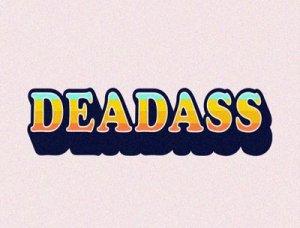 Deadass - перевод?
