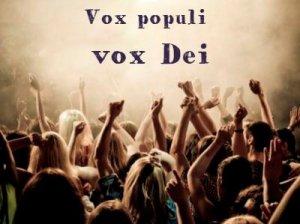 Vox populi vox Dei - перевод с латыни?