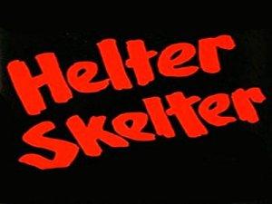 Helter Skelter - перевод?