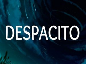 Despacito - перевод?