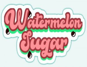Watermelon Sugar - перевод?