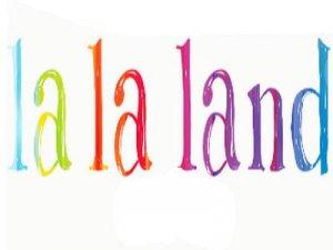 La la land - перевод?