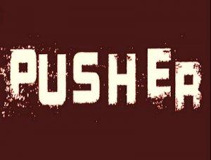 Pusher - перевод?