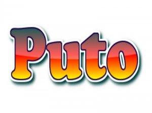Puto - перевод?