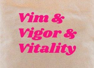 Vim, vigor, vitality - перевод?