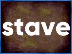 Stave - перевод?
