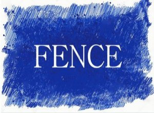 Fence - перевод?