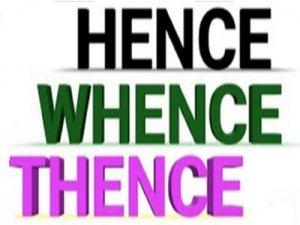 Whence, Thence, Hence - перевод?