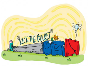 Kick the Bucket - перевод?