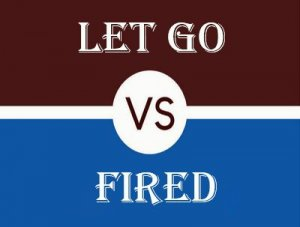 Fired, Let go - перевод?
