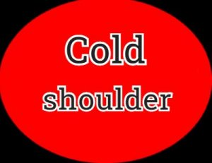 Cold shoulder - перевод?