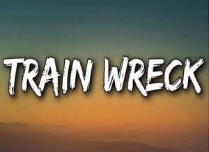 Trainwreck - перевод?