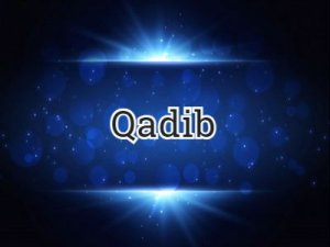 Qadib - что значит?
