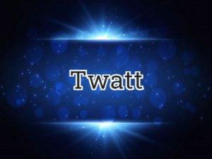 Twatt - что значит?