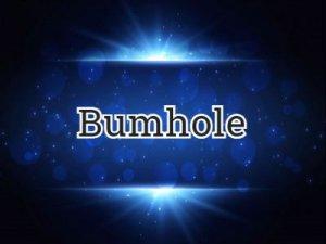 Bumhole - что значит?