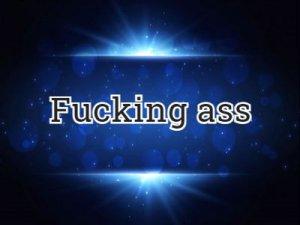 Fucking ass - что значит?