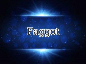 Faggot - что значит?