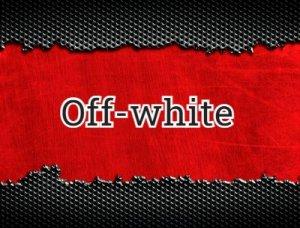 Off-white - что значит?