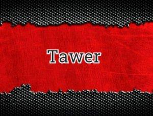 Tawer - что значит?