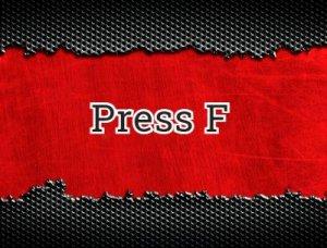 Press F - что значит?