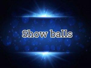 Show balls - перевод?