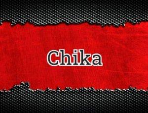 Chika - что значит?